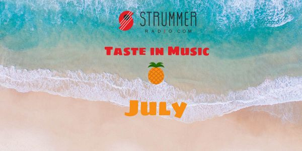 Strummer Radio's Taste in Music - July 2020